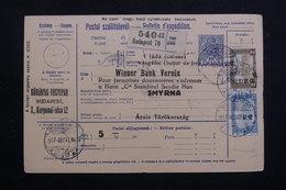 HONGRIE - Bulletin De Colis Postal De Budapest Pour Smyrne En 1917 ( Décembre ), Affranchissement Plaisant - L 60814 - Paketmarken