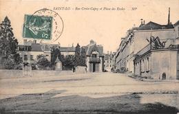 ¤¤  -   SAINT-LO   -   Rue Croix-Capey Et Place Des Ecoles     -   ¤¤ - Saint Lo