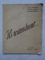 Aux Femmes Et Aux Mères De Prisonniers Ils Reviendront... Vichy Pétain Propagande Collaboration G.Durassié éditeurs - Français