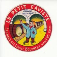 Etiquette De Fromage - Le Petit Caviste - Léonce Boucheny - Nantou - Yonne. - Quesos