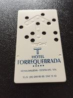 Hotelkarte Room Key Keycard Clef De Hotel Tarjeta Hotel   TORREQUEBRADA COSTA DEL SOL - Sin Clasificación