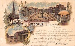 Souvenir De Bordeaux Litho - 1897 - Musée Tourny - Eglise Sainte-Croix - Tour Saint Michel - Place De La Comédie - Bordeaux