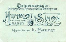V05B  Nancy Carte Publicitaire Etablissements Humblot Et Simon Rue De Metz Lithographies Typographies Phototypies (rare) - Nancy