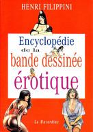 Filipini Encyclopédie De La Bd érotique - Erotic (Adult)