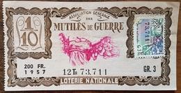 Billet De Loterie Nationale 1957 12e Tranche Groupe 3 - Mutilés De Guerre - 1/10 Un Dixième - 200 Francs - Biglietti Della Lotteria