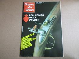 Gazette Des Armes / N° 134 Octobre 1984 - Weapons