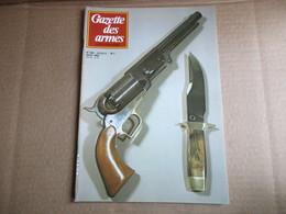 Gazette Des Armes / N° 108 Aout 1982 - Weapons