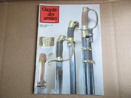 Gazette Des Armes / N° 107 Juillet 1982 - Weapons