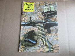 Gazette Des Armes / N° 106 Juin 1982 - Weapons