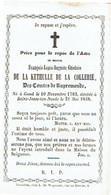 GAND / ST. JOSSE-ten-NOODE - François Louis De La KETHULLE De La COLLERIE Des Comtes De RUPREMONDE °1782 Et Décédé 1848 - Images Religieuses