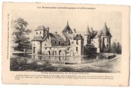 CPA 14 - COLOMBIERES (Calvados) - 815. Château De Colombières (Normandie Archéologique Et Pittoresque) - Other Municipalities