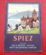 Dépliant Touristique SPIEZ (Suisse) Lac De Thoune, Route Loetschberg Simplon - Tourism Brochures