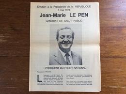 Elections Présidentielles 1974 : Profession De Foi - Jean-Marie Le Pen - Documenti Storici