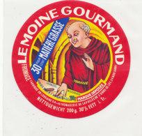 Y 175   /  ETIQUETTE DE  FROMAGE - LE MOINE GOURMAND 30%   FROMAGERIE DE LA VALLEE DE L'ORNE 54 - Fromage