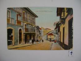 BOLIVIA - POST CARD CALLE EVARISTO VALLE , LA PAZ  IN THE STATE - Bolivië