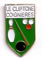 C47 Pin's Billard Bowling Quilles COIGNIERES Yvelines Le Cliptone Achat Immédiat - Bowling