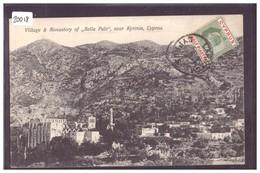 CYPRUS - KYRENIA - VILLAGE AND MONASTERY OF BELLA PAÏS - TB - Chypre