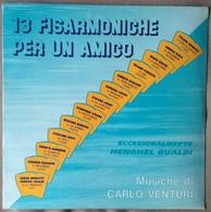 LP 33 - CARLO VENTURI 13 FISARMONICHE PER UN AMICO / Henghel Gualdi - Vinyl Records