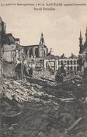 Leuven , Louvain ,  La Guerre Européenne  1914 , Louvain Après L'incendie  , Rue De Bruxelles - Leuven