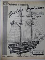 MARINE- CORSAIRE PREMIER EMPIRE- PLAN Pour Construire Une MAQUETTE Au1/75 - Andere Sammlungen