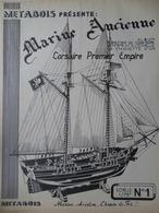 MARINE- CORSAIRE PREMIER EMPIRE- PLAN Pour Construire Une MAQUETTE Au1/75 - Otras Colecciones