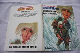BRUNO BRAZIL   Des Caimans Dans La Rizière Editions: LOMBARD  EO 1975  CARTONNEE  Comme Neuve - Bruno Brazil