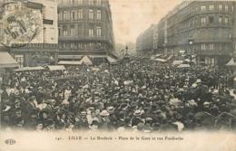 LILLE LA BRADERIE BROCANTE  PLACE DE LA GARE ET RUE FAIDHERBE - Lille