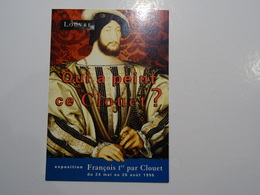 CPSM 75  Paris LOUVRE Qui A Peint Ce Clouet Exposition François 1er Par Clouet Du 24 Mai Au 26 Aout 1996  TBE PUB - Exhibitions