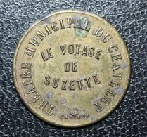"""Jeton De Nécessité """"SVI Théatre Municipal Du Chatelet - Le Voyage De Suzette - Paris"""" Grav. Cartaux - Notgeld"""