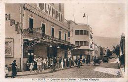 Cpa ALGERIE - BONE - Quartier De La Colonne - Cinéma Olympia - Annaba (Bône)