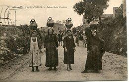 2A- CORSE - Types CORSES- Retour De La Fontaine - Autres Communes