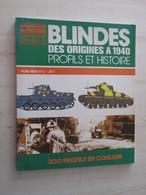 BACVERTCAGIBI CONNAISSANCE DE L'HISTOIRE / BLINDE DES ORIGINES A 1940 , 300 PROFILS EN COULEURS Très Bon état - Books
