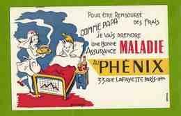 BUVARD : Au PHENIX Maladie  Dans Le Lit - Bank & Insurance