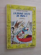 BACVERTCAGIBI / EDITION ORIGINALE DE 1986 / LA DIVINE SIESTE DE PAPA (2) Maryse WOLINSKI, Excellent état - Wolinski