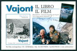 Cinema Film Vajont Libro E Film Con Firma Autografa Del Fotoreporter Bepi Zanfron FG V102 - Italia