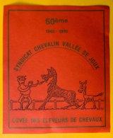 14202 - 50e 1940-1990 Syndicat Chevalin Vallée De Joux Cuvée Des Eleveurs De Chevaux - Cavalli