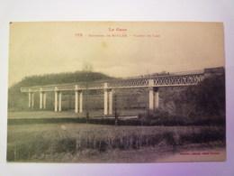 2020 - 5608  Environs De MIELAN  (Gers)  :  VIADUC De LAAS   1922    XXX - Autres Communes