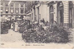 51 - REIMS - Marché Aux Fleurs - 1916 - Reims