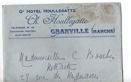 B14  1920 Lettre Entete Grand Hotel HOULLEGATTE A GRANVILLE  Curieux Sans TP Mais Oblitération - Marcophilie (Lettres)