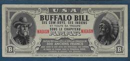 Billet De Réduction De 300 Fr  - Buffalo Bill - Amar - Specimen