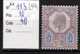 N° 113* Neuf Trace De Charnière COTE DE 40 EUROS - Ungebraucht
