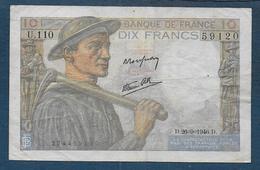 Billet De 10 Fr  Mineur  Du  26 - 9 - 1946 - 1871-1952 Circulated During XXth