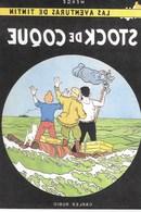 CARTE POSTALE TINTIN STOCK DE COQUE (47) - Postcards