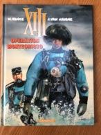XIII Opération Montecristo Deuxième édition - XIII