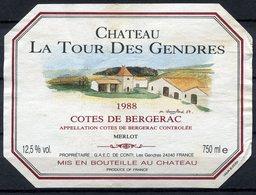 1826 - France - Côtes De Bergerac - 1988 - Château La Tour Des Gendres - G.A.E.C. De Conti - Bergerac