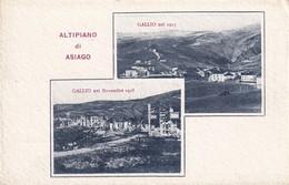 Cartolina Altipiano Di Asiago (Vicenza) - Gallio Ne 1918 E Nel 1915 - Vicenza