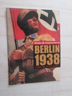 BACVERTCAGIBI / Figurines KING & COUNTRY / Brochure BERLIN 1938 12 Pages MAGNIFIQUEMENT ILLUSTREES - Militares