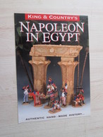 BACVERTCAGIBI Figurines KING & COUNTRY / Flyer 2 PP Recto Verso NAPOLEON IN EGYPT ,  MAGNIFIQUEMENT ILLUSTREES - Militares