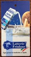 1999 SKIPASS PIANCAVALLO PROMOTUR KLAGENFURT 2006 LATTERIE FRIULANE LATTE / Milch / Milk - Sports D'hiver