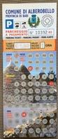 2003 Comune Alberobello Tagliando Parcheggio / Biglietto Tipo Gratta E Vinci - Europe